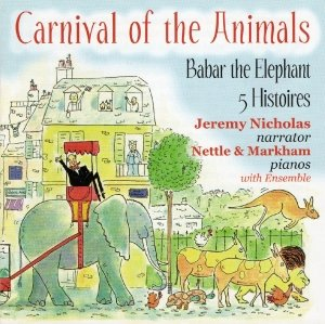 Carnival of the Animals/Babar the Elephant/...