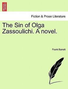 The Sin of Olga Zassoulichi. A novel. Vol. III.