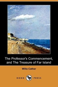 The Professor's Commencement, and the Treasure of Far Island (Do