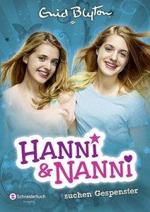 Hanni und Nanni, Band 07. Hanni und Nanni suchen Gespenster