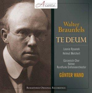Braunfels: Te Deum