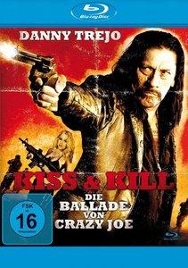 Kiss & Kill-Die Ballade Von Crazy Joe