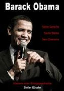 Barack Obama - Seine Sprache, Seine Stärke, Sein Charisma