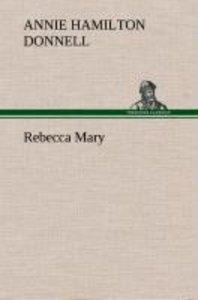 Rebecca Mary