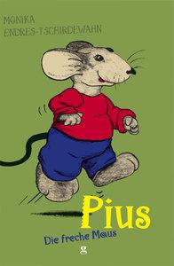 Pius - Die freche Maus