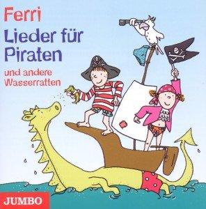 Lieder für Piraten und andere Wasserratten