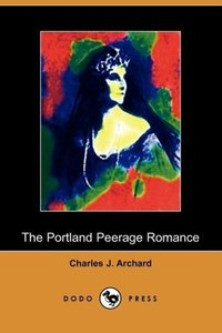 The Portland Peerage Romance (Dodo Press)