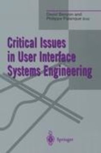 Critical Issues in User Interface Systems Engineering