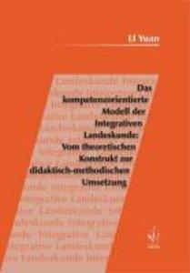 Das kompetenzorientierte Modell der Integrativen Landeskunde: Vo