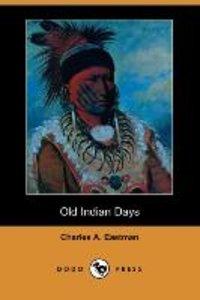 Old Indian Days (Dodo Press)