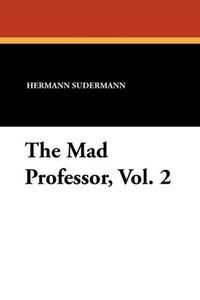 The Mad Professor, Vol. 2
