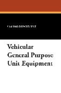 Vehicular General Purpose Unit Equipment