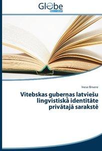 Vitebskas gubernas latvieSu lingvistiska identitate privataja sa