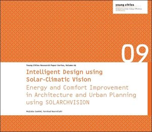 Intelligent Design using Solar-Climatic Vision