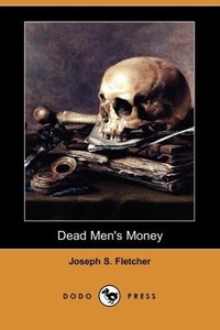 Dead Men's Money (Dodo Press)