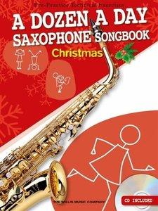 A Dozen A Day: Alto Saxophone Songbook Christmas