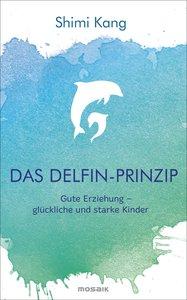 Das Delfin-Prinzip