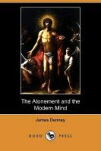 The Atonement and the Modern Mind (Dodo Press)