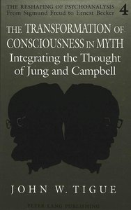 The Transformation of Consciousness in Myth