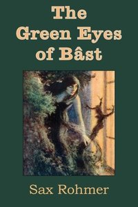 The Green Eyes of Bâst