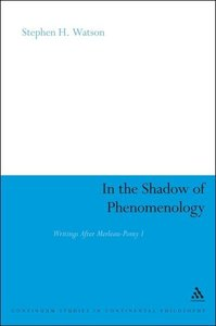 Watson, S: In the Shadow of Phenomenology