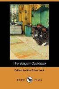 The Belgian Cookbook (Dodo Press)