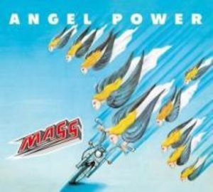 Mass: Angel Power/Re-Release with Bonus Tracks