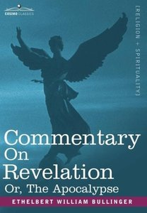 Commentary on Revelation, Or, the Apocalypse