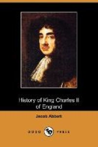 History of King Charles the Second of England