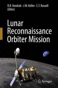 Lunar Reconnaissance Orbiter Mission