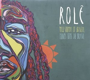Role:New Sounds Of Brazil
