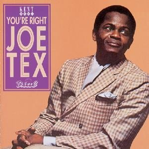 You're Right,Joe Tex