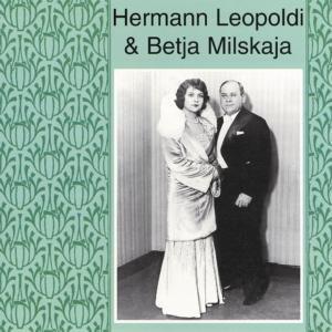 Hermann Leopoldi & Betja Milsk