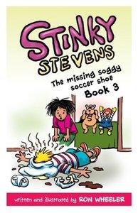 Stinky Stevens Book 3