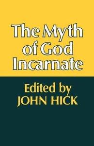 The Myth of God Incarnate