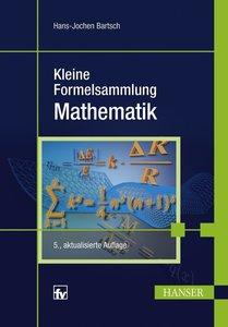 Bartsch, H: Kleine Formelsammlung Mathematik