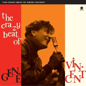 The Crazy Beat Of Gene Vincent (Limited 180g Vinyl)