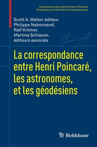 La correspondance entre Henri Poincaré et les astronomes et géod