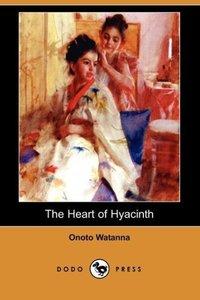 The Heart of Hyacinth (Dodo Press)