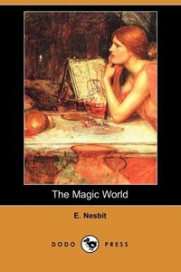 The Magic World (Dodo Press)