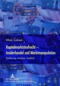 Kapitalmarktstrafrecht - Insiderhandel und Marktmanipulation