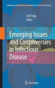 Emerging Issues and Controversies in Infectious Disease