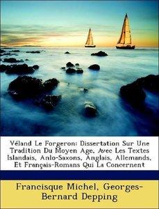 Véland Le Forgeron: Dissertation Sur Une Tradition Du Moyen Age,