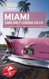 National Geographic Traveler Miami und die Florida Keys