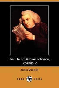 The Life of Samuel Johnson, Volume V