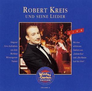 Robert Kreis Und Seine Lieder