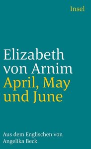 Arnim, E: April, May und June