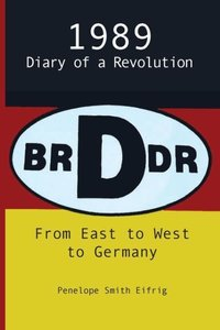From East to West to Germany; 1989