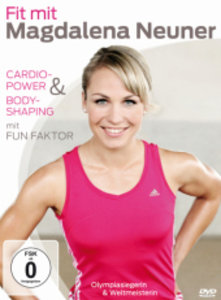 Fit mit Magdalena Neuner - Cardio-Power & Bodyshaping mit Fun F