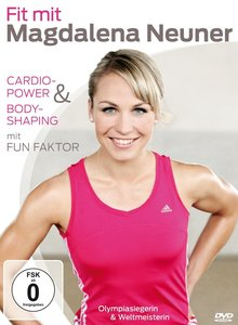 Fit mit Magdalena Neuner - Cardio-Power & Bodyshaping mit Fun F